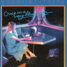 Nanci Griffith - Once In A Very Blue Moon (1986, CD) | Discogs