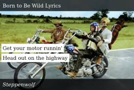 Get Your Motor Runnin' Head Out on the Highway | Donald Trump Meme on ME.ME